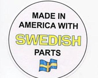 Scandinavian Magnet  Made in America with Swedish Norwegian Finnish or Danish Parts