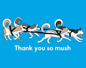 Thank You So Mush | Thank You Greeting Card | Animal Pun