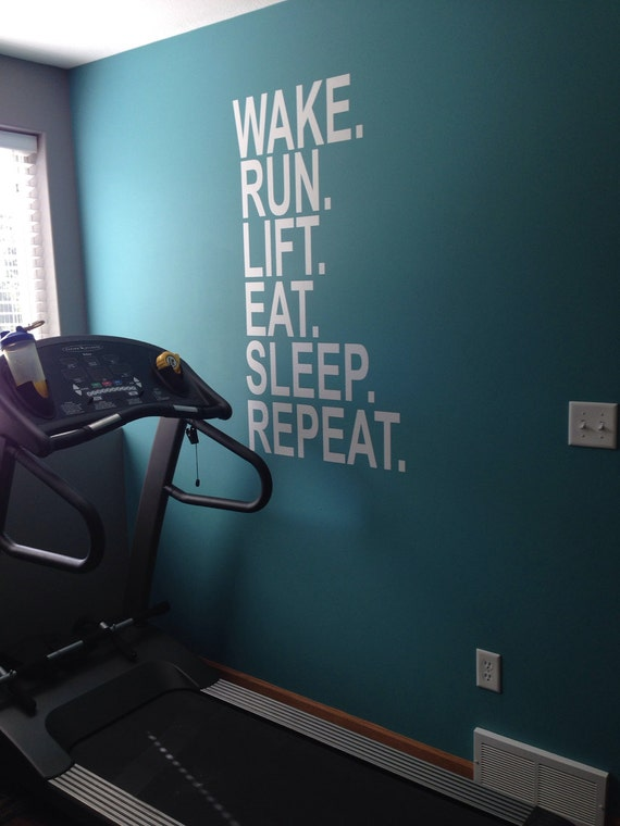 Wake run lift eat sleep repeat wall decor vinyl decal gym