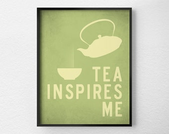 Tea Print, Kitchen Decor, Kitchen Print, Typography Poster, Tea Art, Inspirational Print, Tea Poster, Kitchen Quote Art, 0273