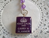 Keep Calm and Carry A Planner Charm