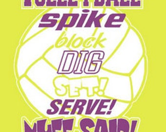 Volleyball T Shirt/ Volleyball Shirt/ Volleyball Gift/ Volleyball Spike Block Dig Set Serve Nuff Said Volleyball Short Sleeve T-Shirt
