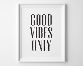 Modern Minimalist Good Vibes Only Typography Print, Inspirational Quote Poster, Black and White Motivational Quote Print, Dorm Office Decor
