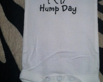 Guess what day it is HUMP DAY / Wednesday / camel funny baby one piece bodysuit outfit, you choose color and size!