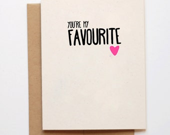 You're my favourite Valentines Day Card