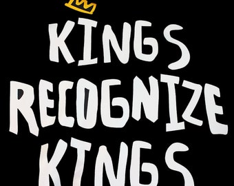 Kings recognize Kings tee