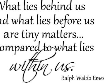 What Lies Within Us   Wall Quote