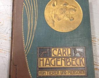 1909 Von Tieren & Menschen erlebniffse und erfahrungen - Hagenbeck zoo circus