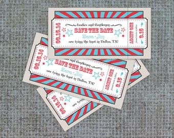 Circus Ticket Invitation, Save the Date, Ticket Invite, Circus, Tying the Knot