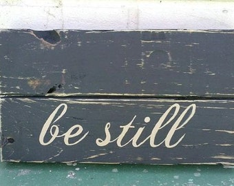 Be Still Pallet Art