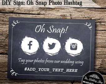 "Instant Download- 5"" x 7"" DIY Printable Jpeg PDF Wedding Hashtag Social Media Sign - Oh Snap! Tag Your Photos"