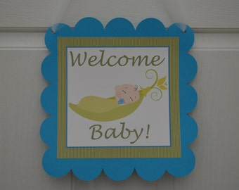 Pea In A Pod Welcome Baby Door Sign - Baby Shower - Sweet Pea Door Sign - Congratulations