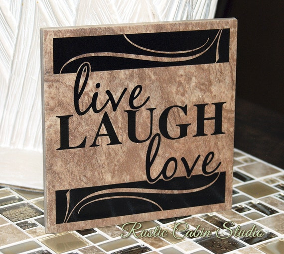 Live Laugh Love Tile - 6x6