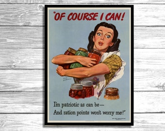VINTAGE POSTER - Of course I Can - Canning/Victory Gardens Poster circa 1940 Wall Art