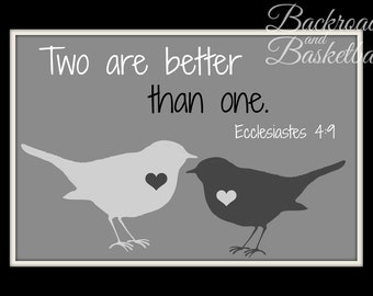 Two are better than one Ecclesiastes 4:9-12 quote fine art home decor wall art photo print