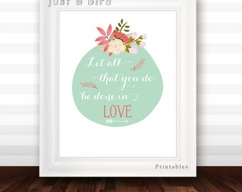 1 Corinthians 16:14, Let all that you do be done in love,Bible verse print, flowers scripture print wedding art, mint green - DIGITAL FILE