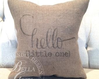 Hello Little One Burlap Pillow Cover - Shabby Chic Nursery - Baby Shower Gift - Nursery Decor - Rustic Nursery - Vintage Nursery