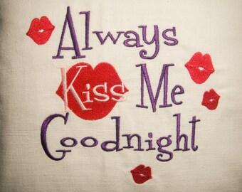 Kiss Me Pillow Ready To Ship