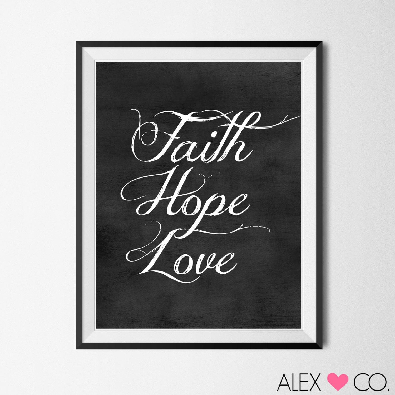 Love Faith Hope Quotes: Printable Quotes Faith Hope Love Faith Hope By