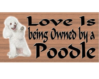 Poodle Wood Signs -Poodle GS438 - Dog Signs