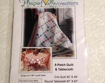 Pleasant Valley Creations 9 - Patch Quilt and Tablecloth