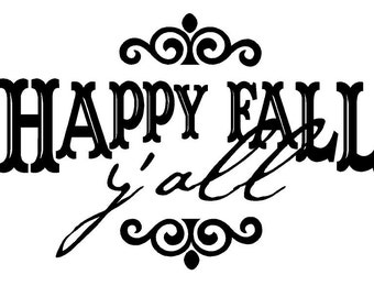 Happy Fall Yall Decal