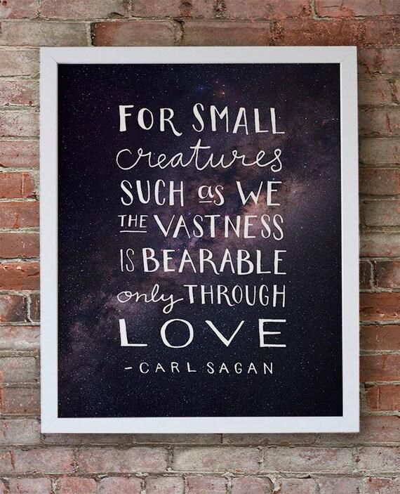 Carl Sagan Love Quote: Carl Sagan Quote Typographic Print Love Quote