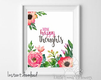 Teen Room Decor wall print Think happy thoughts print Inspirational  Print  playroom decor girl nursery decor home decor digital art ID42-48