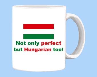 Perfect Hungarian a mug