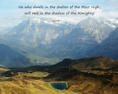 PSALM 91:1 with the majestic Swiss Alps.