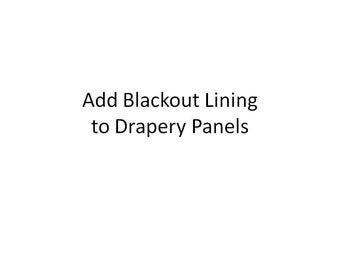 Add Blackout Lining to ONE PAIR of Drapery Panels