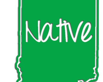 Indiana Native Vinyl Sticker Car Window Door Bumper Decal Pride IN