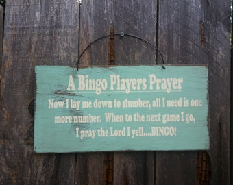 A Bingo Players Prayer Sign - Bingo Saying - Game Theme