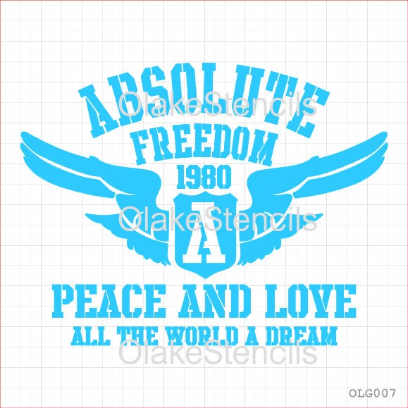 Olg007 absolute freedom peacelove stencil - Treehouses the absolute freedom ...