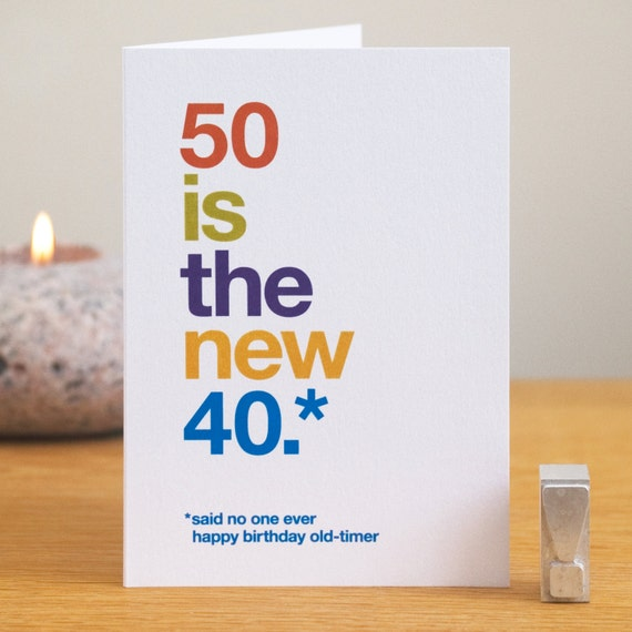 50 is the New 40 Funny Birthday Card