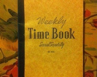 Weekly Time Book from Social Security, Dated 1950