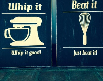 "Set of 2 painted wood ""whip it"" & ""beat it"" kitchen signs"