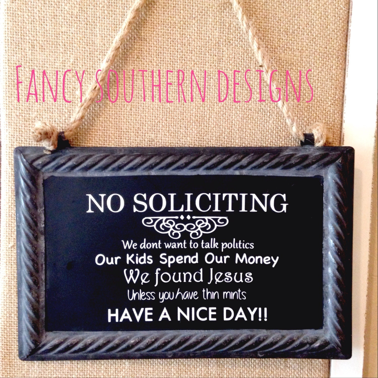 Funny no soliciting sign by fancysoutherndesigns on etsy - Funny soliciting signs ...