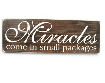 Baby Nursery Sign Rustic Wood Wall Art - Miracles Come in Small Packages (#1134)
