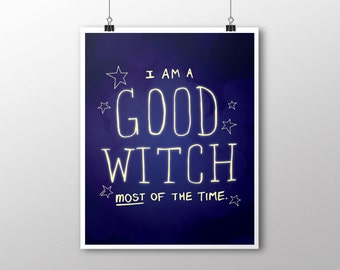 INSTANT DOWNLOAD Good Witch Digital Download Print