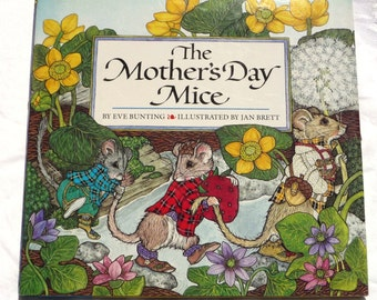 Vintage Signed Storybook- Mother's Day Mice -Jan Brett Illustrator- Children's Colorful Animal Drawings Picture Story Book 1st Edition HC DJ