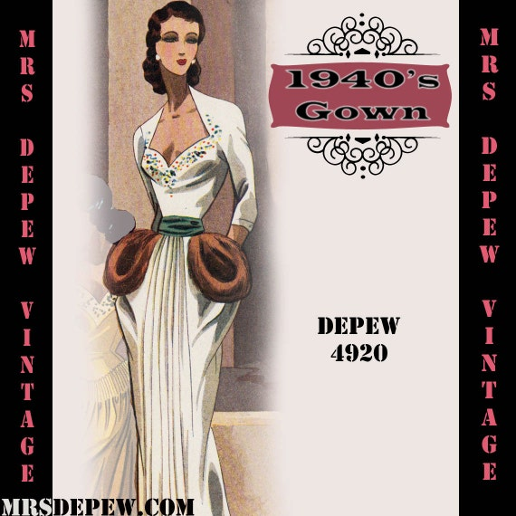 1940s Fabrics and Colors in Fashion 1940s Evening Gown in Any Size - PLUS Size Included - Depew 4920 -INSTANT DOWNLOAD-  AT vintagedancer.com