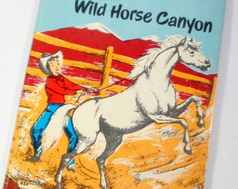 Star of Wild Horse Canyon, Vintage Children's Book, 1950's, Clyde Robert Bulla, Illustrated Story, Danny and Star, Scholastic Book  (164-14)