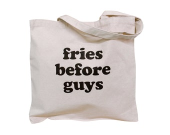 FRIES BEFORE GUYS Canvas Tote Bag - French Fry Parody Natural Canvas Tote Bag