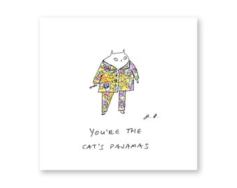 You're the cat's pajamas- Cat Print - Inspirational Art - Animal Print - The Dancing Cat