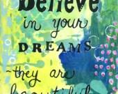 Graduation Gift, Believe in Dreams, Inspirational Art Print for Girl, Teen, Friend, 8x10 Archival Print, Blue, Green