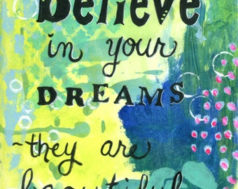 Graduation Gift, Believe in Dreams, Inspirational Art Print for Girl, Teen, Friend, 8x10 Archival Print, Blue, Green