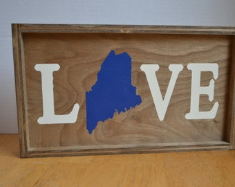 Maine State Love Wood Sign (Made to Order)