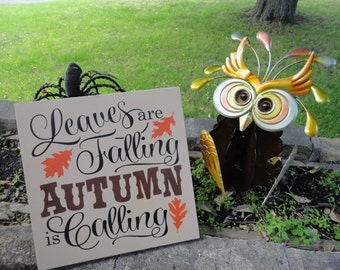 "FALL Sign/Fall Decor/Leaves are Falling Autumn is Calling/Wood Sign/Autumn Decor/Home Decor/ Wood Sign/DAWNSPAINTING/11.5"" x 11.5"""