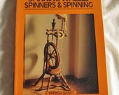 Spinning Wheels, Spinners and Spinning vintage book